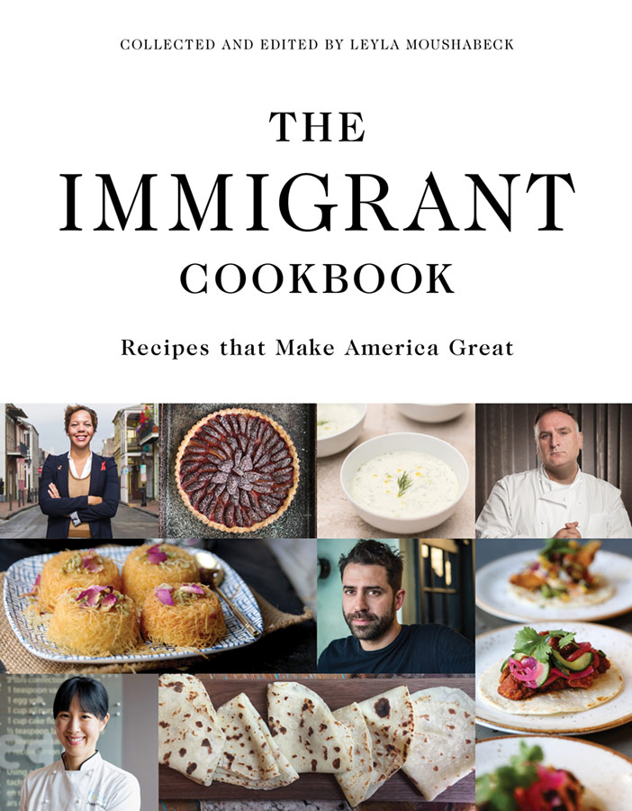 The Immigrant Cookbook - Recipes that Make America Great